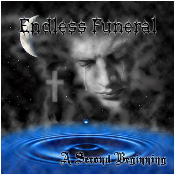 Endless Funeral - A Second Beginning CD